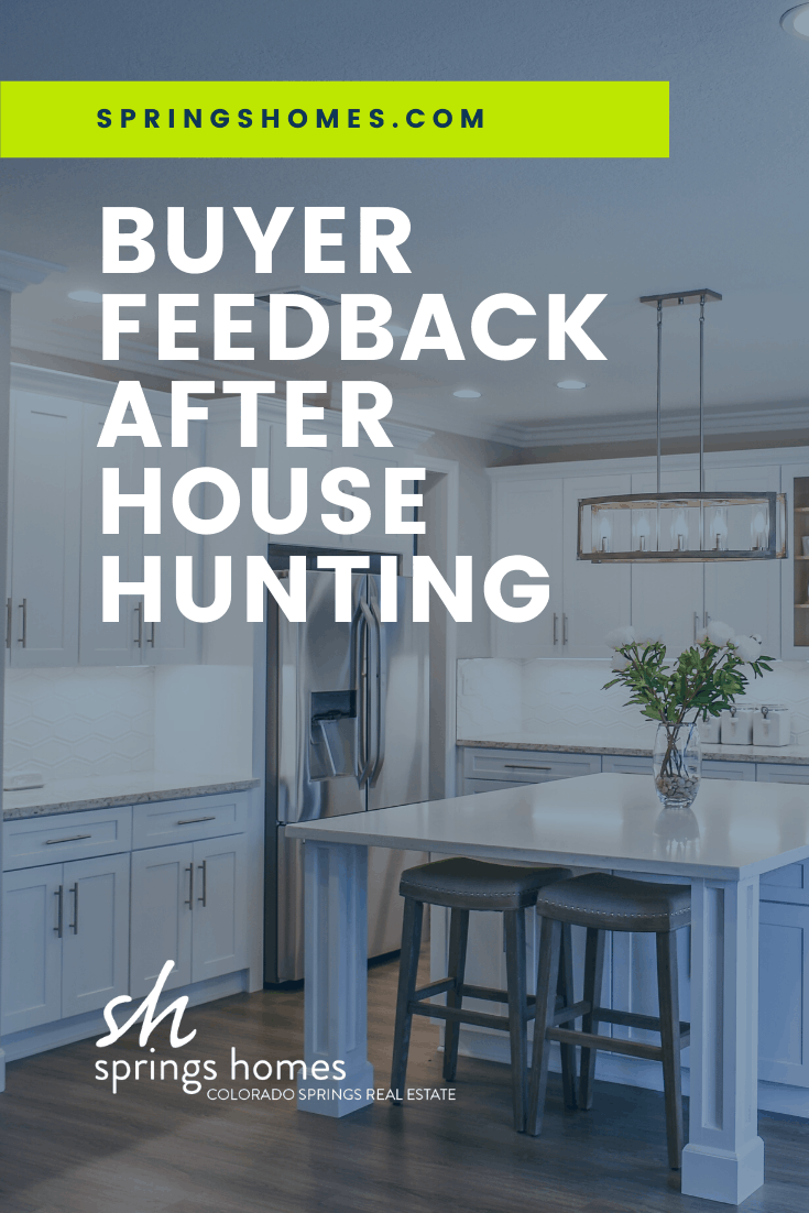 Buyer Feedback for a Home for Sale
