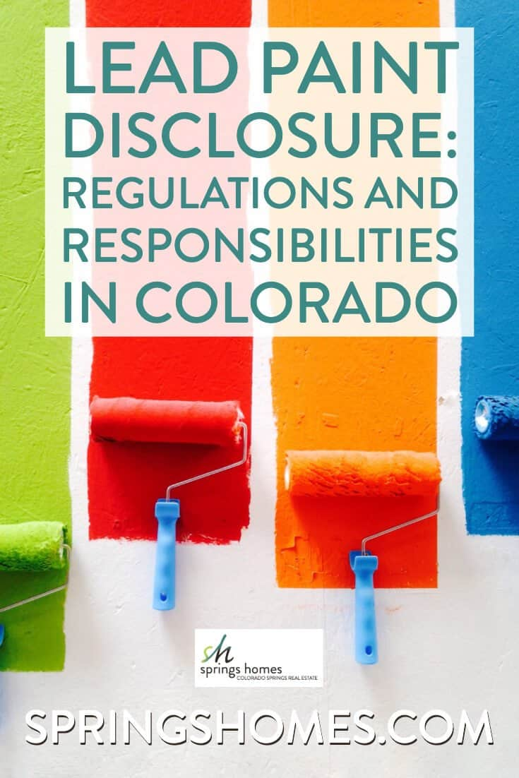 Lead Paint Disclosure: Regulations and Responsibilities in Colorado